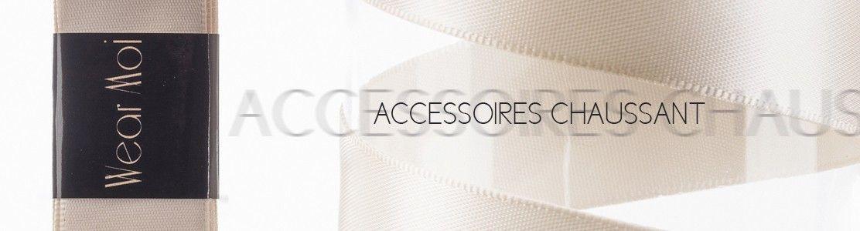 Accessoires Chaussant